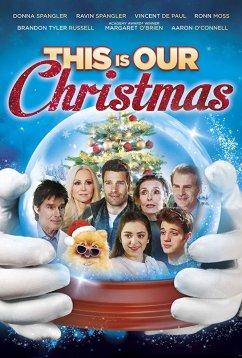 Это наше Рождество (2018)