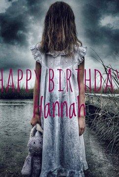 С Днем Рождения, Ханна (2018)
