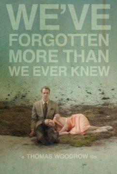 Мы забыли даже то, чего не знали (2016)
