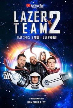 Лазерная команда 2 (2018)