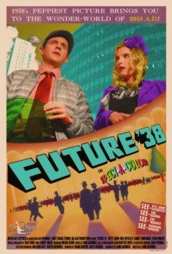 Будущее '38 (2017)