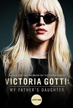 Виктория Готти: дочь своего отца (2019)