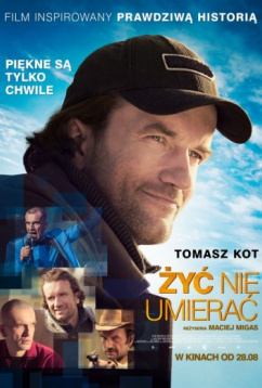 Жить, не умирать (2015)