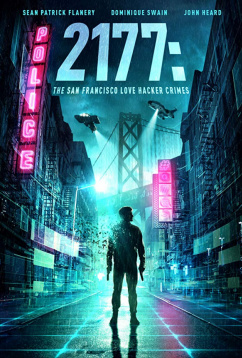 2177: Любовь, хакеры и преступления в Сан-Франциско (2019)