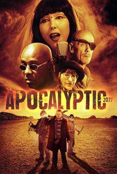 Апокалипсис 2077 (2019)