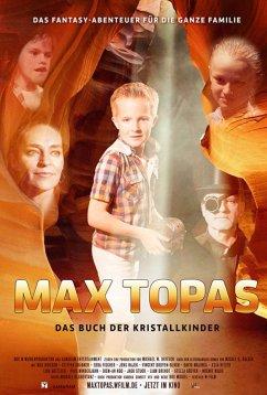 Макс Топас: Книга Кристальных детей (2017)