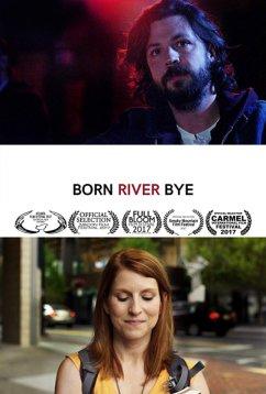 Рожденный у реки (2017)