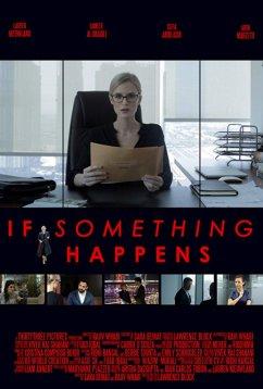 Если что-то случится (2018)