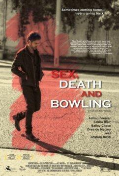 Секс, смерть и боулинг (2015)