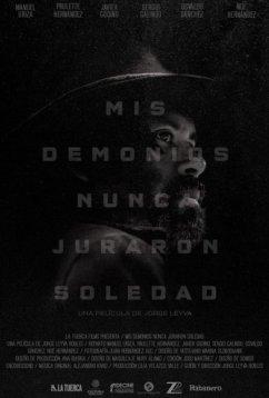 Мои демоны не гнушаются одиночества (2017)