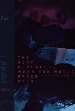 Тело помнит, когда мир развалился (2019)