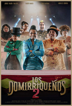 Домириканцы 2 (2019)