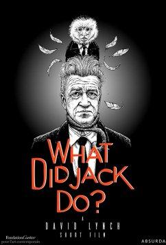Что сделал Джек? (2017)