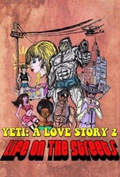 Ещё один йети - история любви: жизнь на улицах (2017)