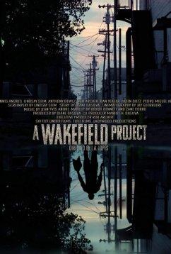 Проект Вейкфилд (2019)