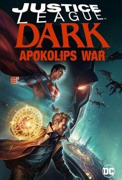 Темная Лига справедливости: Война апокалипсиса (2020)