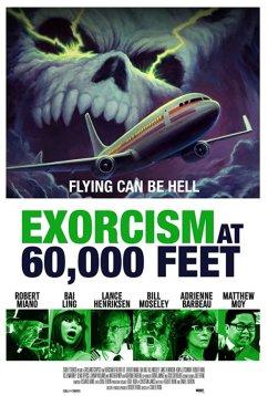 Экзорцизм на высоте 60 000 футов (2019)