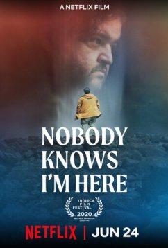 Никто не знает, что я здесь (2020)