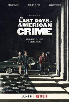 Последние дни американской преступности (2020)