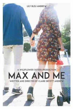 Макс и я (2020)