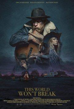 Этот мир не сломить (2019)