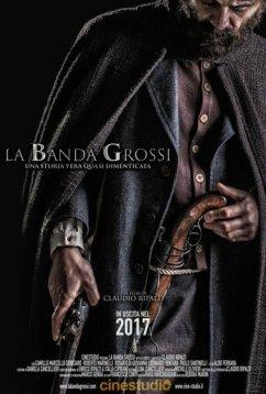 Банда Гросси (2018)