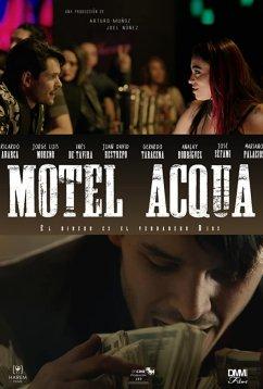 Мотель Аква (2018)