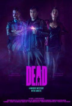 Мёртвый (2019)