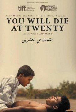 Ты умрешь в 20 (2019)