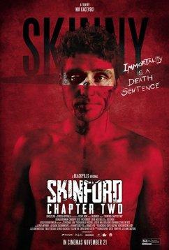 Скинфорд: глава вторая (2018)