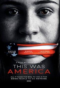 Это была Америка (2020)