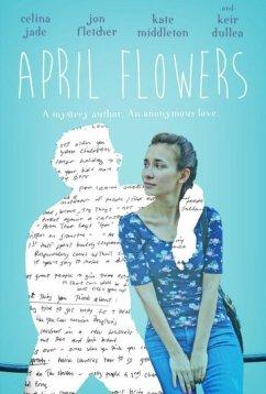 Апрельские цветы (2017)