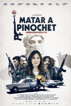 Убить Пиночета (2020)