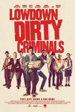 Подлые грязные преступники (2020)
