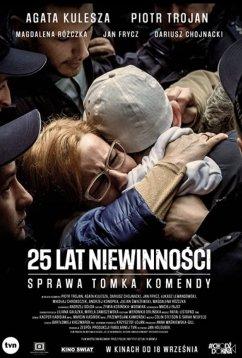 25 лет невиновности. Дело Томка Коменды (2020)