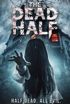 Мёртвая половина (2017)
