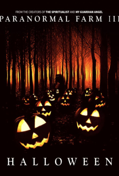 Паранормальная ферма 3: Хэллоуин (2019)