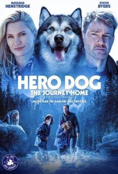 Собака-герой: путешествие домой (2021)
